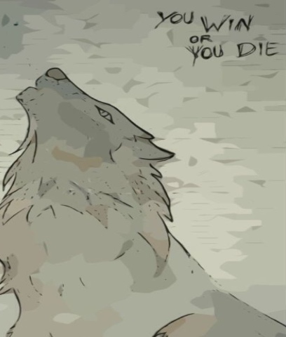 You Win or You Die Wolf