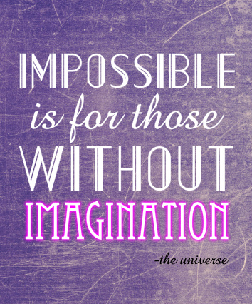 Impossible is Nothing!